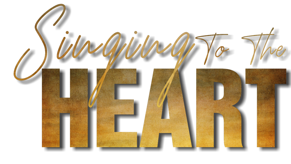 Singing to the Heart