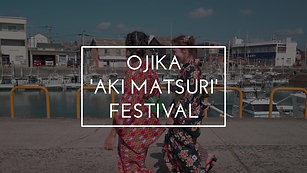 Ojika Aki Matsuri Festival