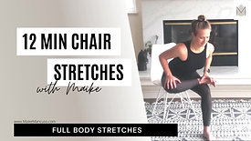 12 min energizing chair stretches