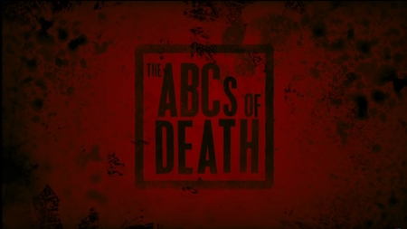 The ABCs of Death - Trailer