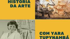 Um pouca da História da Arte com Yara Tupynambá
