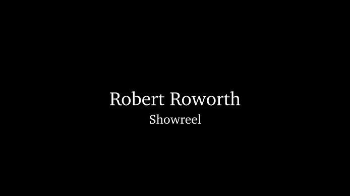 Robert Roworth Acting Reel