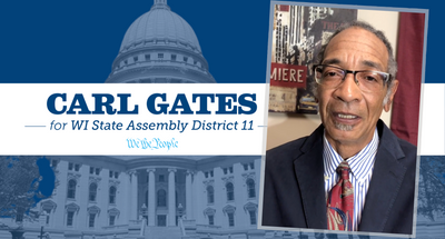 Meet Carl Gates for State Assembly D-11