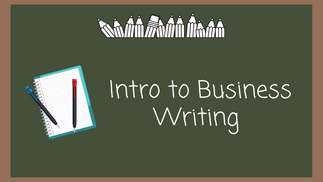 Intro To Business Writing