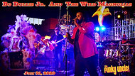 Fridays From The Funky Uncle Presents Bo Dollis Jr. and The Wild Magnolias (Recast)