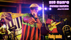 Fridays From Th Funky Uncle Presents Big Sam's Funky Nation