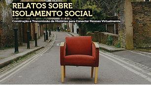 RELATOS SOBRE ISOLAMENTO SOCIAL
