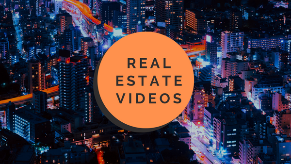 Real Estate Videos