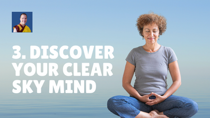 3. Discover Your Clear Sky Mind