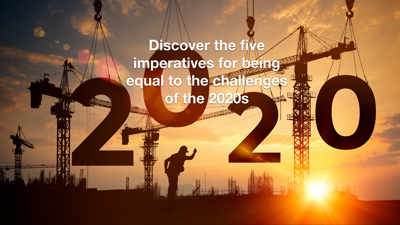 Five imperative for success in the 2020s