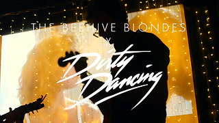 The BEEHIVE BLONDES x DIRTY DANCING
