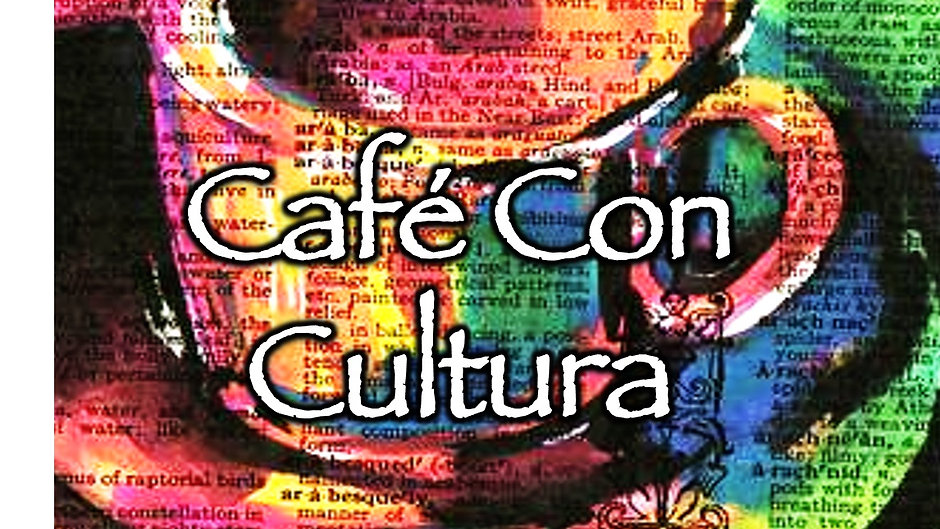 Cafe Con Cultura