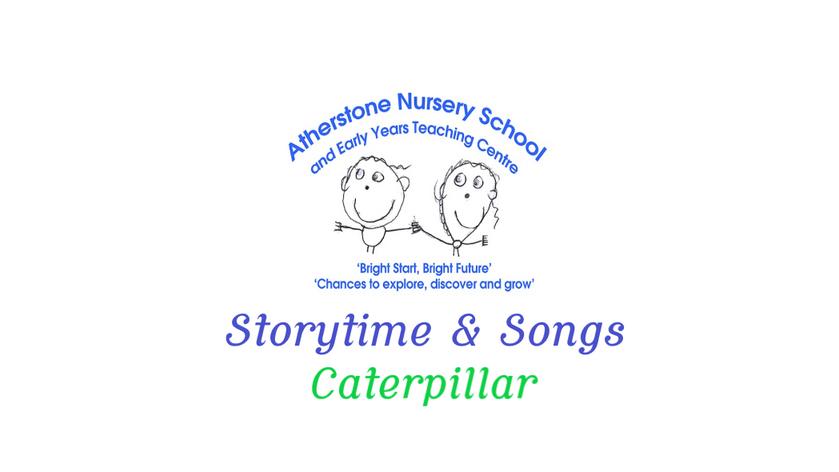 Caterpillar Storytime & Songs