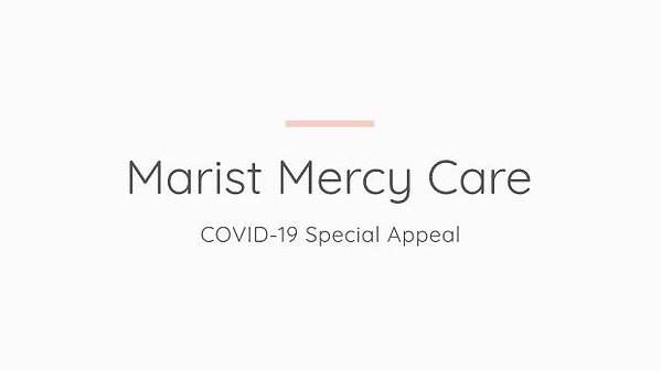 COVID-19 Marist Mercy Care Special Appeal South Africa