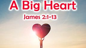 06/06/21_ A Big Heart