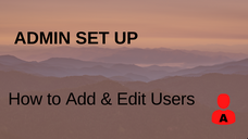 How to Add and Edit Users