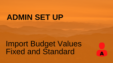 Import Budget Values Fixed and Standard