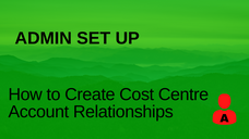 How to Create Cost Centre Account Relationships