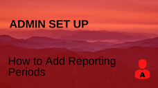 How to Add Reporting Periods