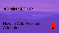 How to Add Account Attributes