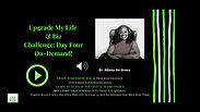 UPGRADE MY LIFE ON-DEMAND Day 4