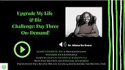 UPGRADE MY LIFE ON-Demand: Day Three