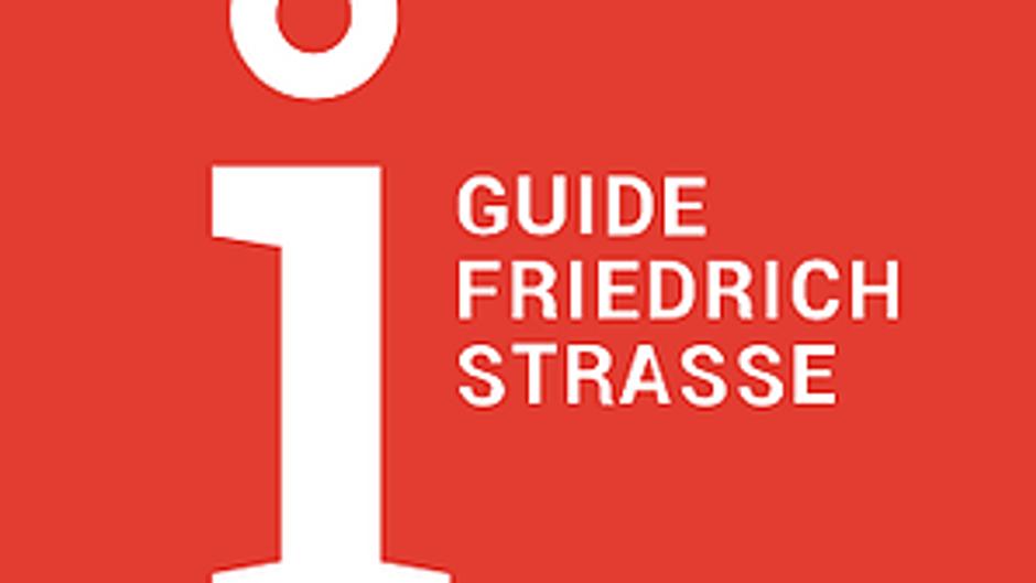 Guide Friedrichstraße (english)