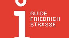 Guide Friedrichstraße - Einführung