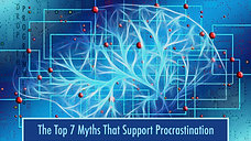 The Top 7 Myths that support procrastination - Video 6
