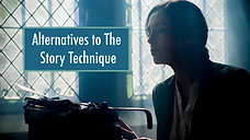 Alternatives to The Story Technique - Video 8