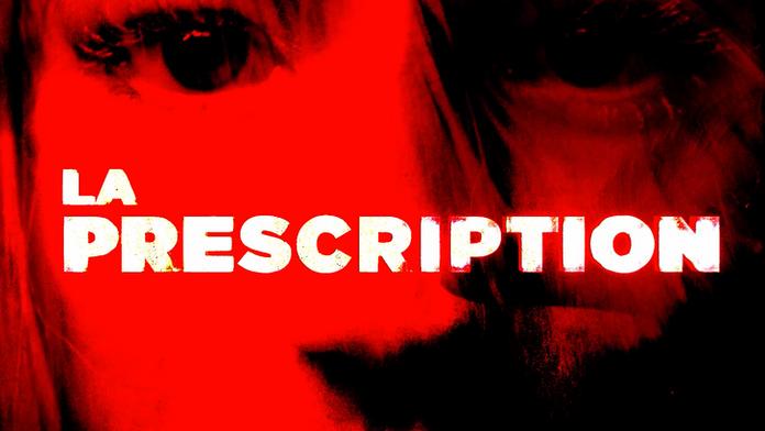 LA PRESCRIPTION_TRAILER
