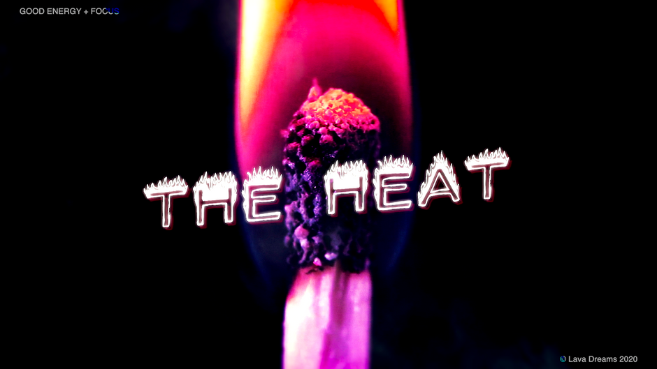 The Heat - Lava Dreams - Official Lyric Video