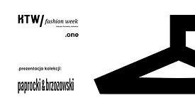 Paprocki&Brzozowski Pokaz KTW