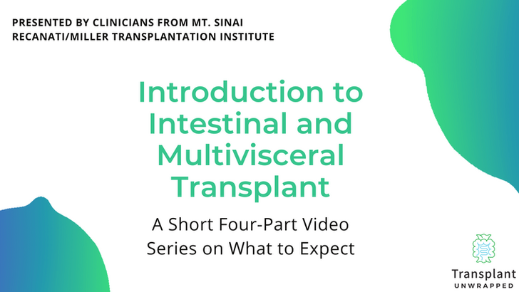 Introduction to Intestinal Transplant Presented by Mt. Sinai
