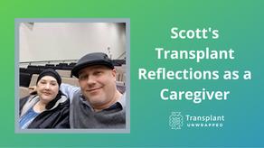 Scott's Caregiver Reflections