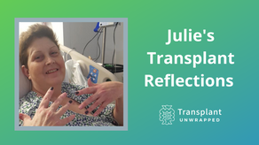 Julie's Transplant Reflections