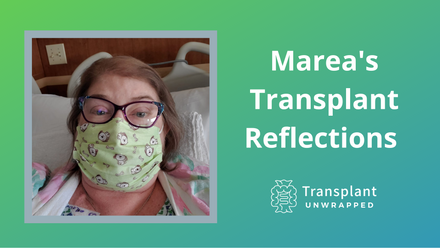 Marea's Transplant Reflections