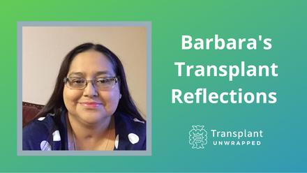 Barbara's Transplant Reflections