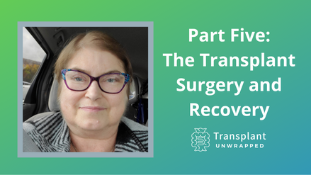 Part Five: The Surgery and Recovery