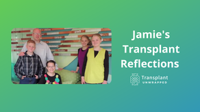 Jamie's Transplant Reflections