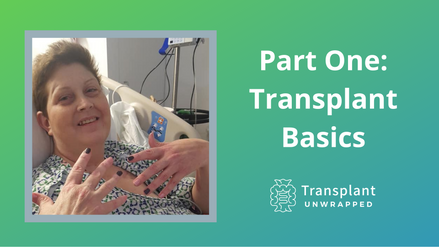 Part One: Transplant Basics