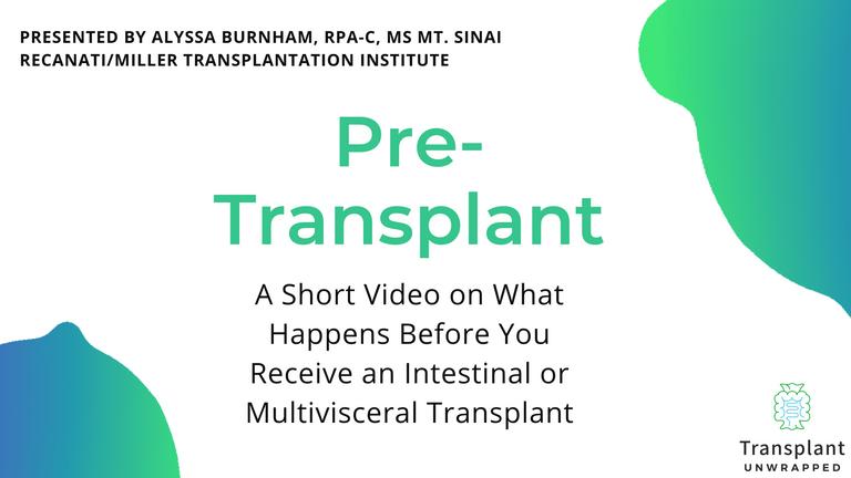 Pre-Intestinal Transplant Surgery