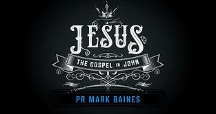 Jesus, Gospel in John Series - Eternity, Pt.1 //The Dash (Mark Baines)