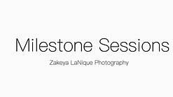 Milestone Session