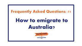 01: How to emigrate to Australia?
