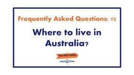 02: Where to live in Australia?