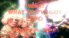 I Want What You've Got Expo