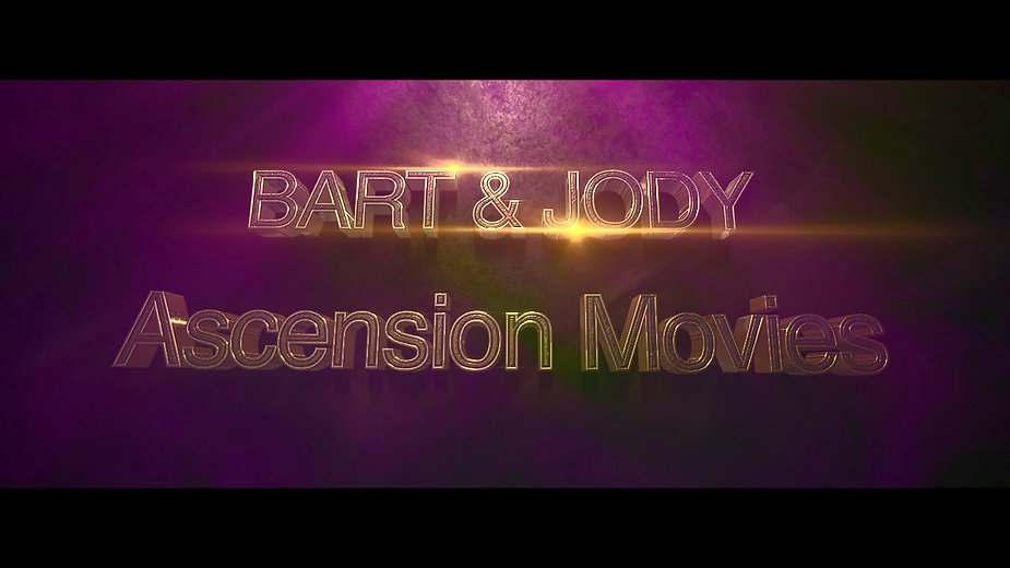 Bart & Jody Ascension Movies