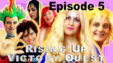 Rising Up Victory Quest Ep5