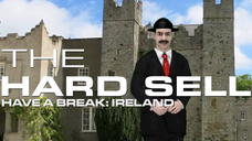 The Hard Sell #118: Have a Break - Ireland